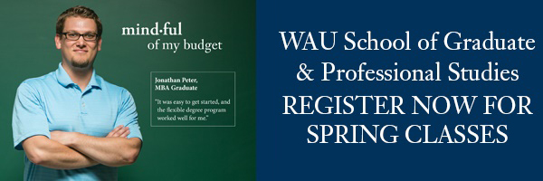 WAU School of Graduate and Professional Studies Register for Spring Classes